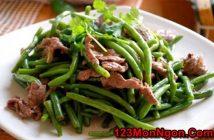 Cách làm món đậu que xào thịt bò dễ mà thơm ngon bổ dưỡng đổi vị cho thực đơn hằng ngày
