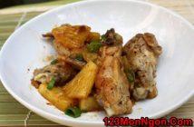 Cách làm món cánh gà rim dứa chua ngọt đậm đà ngon cơm