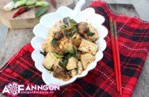 Cách làm món đậu phụ Tứ Xuyên thơm ngon hấp dẫn ăn là ghiền