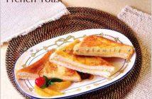 Cách làm bánh mì nướng kiểu Pháp nhanh gọn mà đủ chất cho bữa sáng ngon miệng