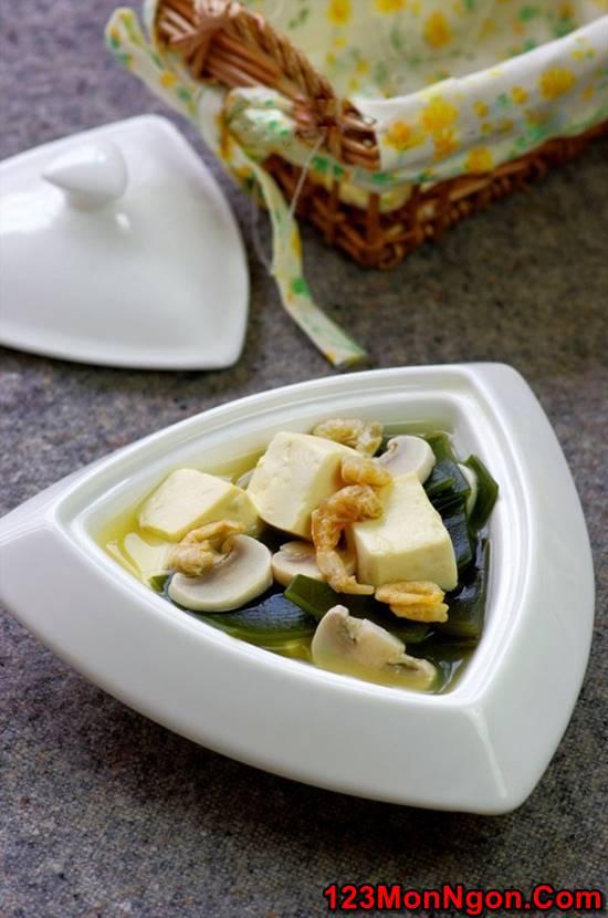 Cách nấu canh đậu hũ rong biển thơm ngon mát lành cho cả nhà thưởng thức phần 1