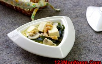 Cách nấu canh đậu hũ rong biển thơm ngon mát lành cho cả nhà thưởng thức
