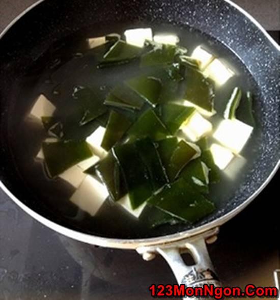 Cách nấu canh đậu hũ rong biển thơm ngon mát lành cho cả nhà thưởng thức phần 5