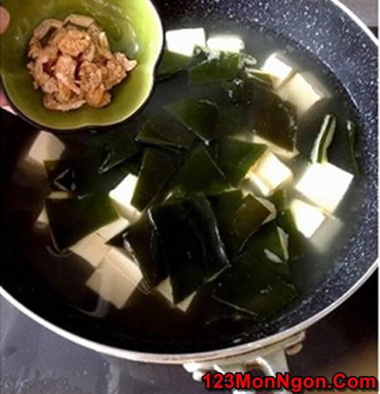 Cách nấu canh đậu hũ rong biển thơm ngon mát lành cho cả nhà thưởng thức phần 6