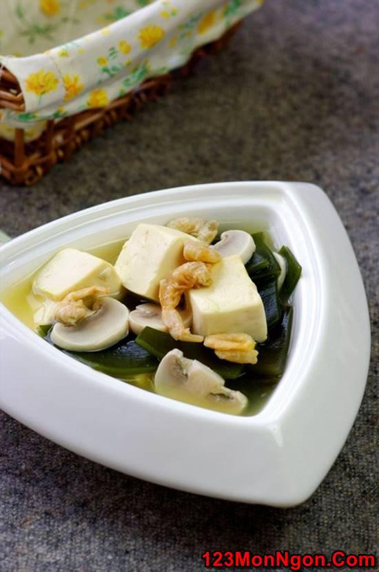 Cách nấu canh đậu hũ rong biển thơm ngon mát lành cho cả nhà thưởng thức phần 9