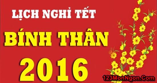 Lịch nghỉ Tết Nguyên Đán Âm Lịch Bính Thân 2016 phần 1
