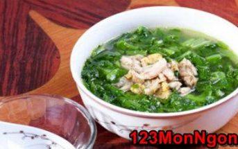 Cách nấu canh cải xanh thịt bằm đậm đà thơm mát cực ngon cơm ngày hè